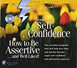 30 Minutes to Self-Confidence + How to Be Assertive... and Well Liked! (Super Strength)