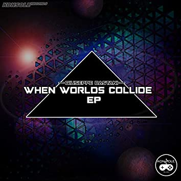 When Worlds Collide EP