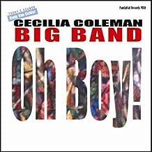 Oh Boy! by Cecilia Coleman Big Band (2013-08-03)
