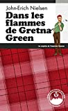 Dans les flammes de Gretna Green: Polar écossais