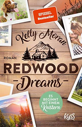 Redwood Dreams – Es beginnt mit einem Knistern (Redwood-Reihe 5)