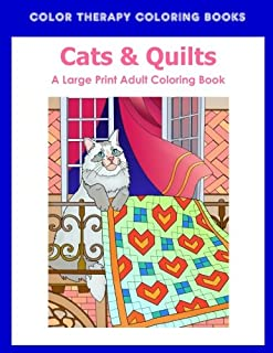 Large Print Adult Coloring Book of Cats & Quilts