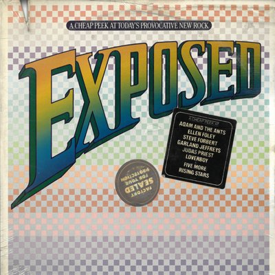 Exposed (Vinyl LP) A cheap peek at today's provocative new rock The kid is not tonite Lady of the 80's Heading out to the highway Breaking the law Phases of travel