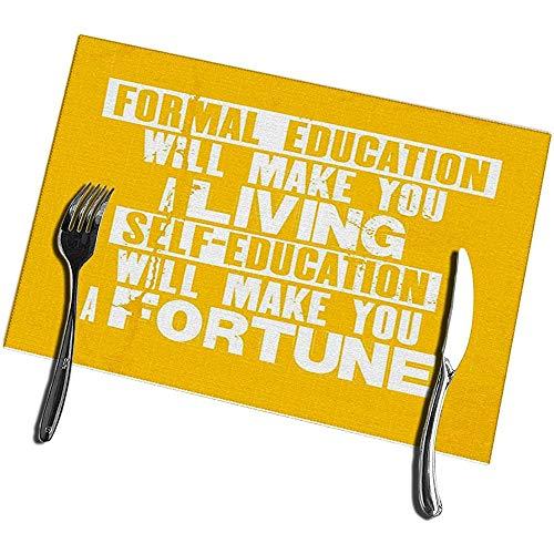 Placemats voor Eettafel Set van 6 Formele Onderwijs zal je leven Zelf Onderwijs zal Mak Wasbaar Gemakkelijk schoon Placemat 12X18IN
