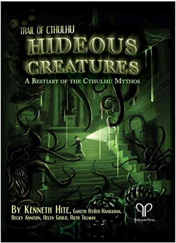 Pelgrane Press Hideous Creatures: A Bombing new work The Myth Jacksonville Mall of Bestiary Cthulhu