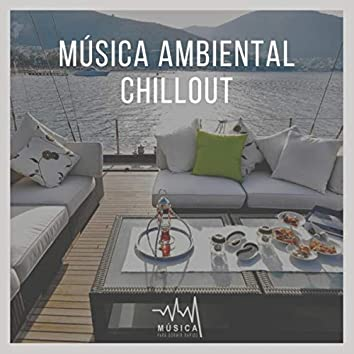 Musica Ambiental Chillout