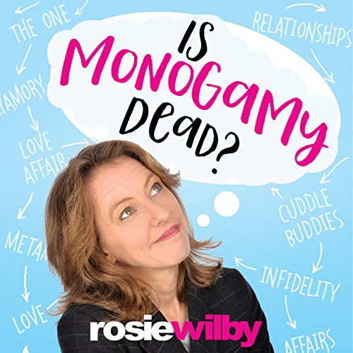 Is Monogamy Dead? cover art