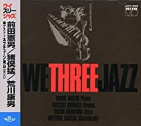 We Three Jazz by We3 (2008-01-15)