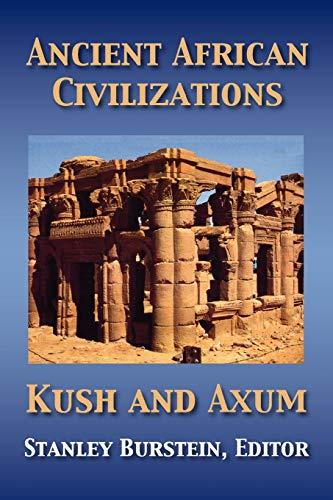 Ancient African Civilizations: Kush and Axum