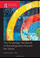 The Routledge Handbook of Sociolinguistics Around the World