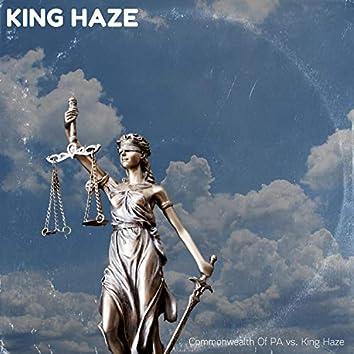 Commonwealth of PA Vs. King Haze
