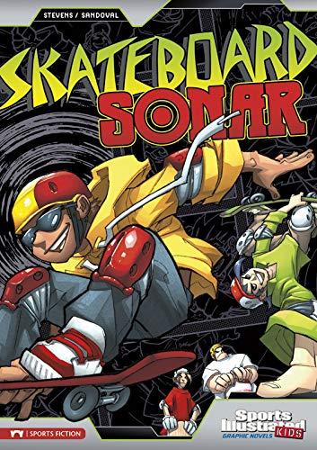 Stevens, E: Skateboard Sonar (Sports Illustrated Kids Graphic Novels)