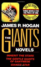 The Giants Novels (Inherit the Stars, The Gentle Giants of Ganymede, and Giants' Star)