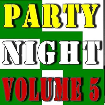 Party Night, Vol. 5