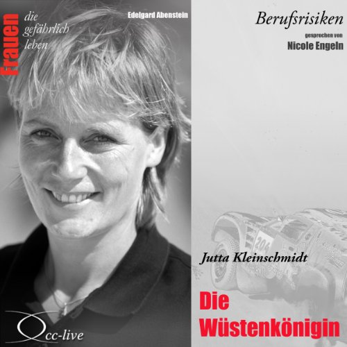 Jutta Kleinschmidt - Die Wüstenkönigin Titelbild