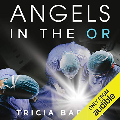 Angels in the OR audiobook cover art