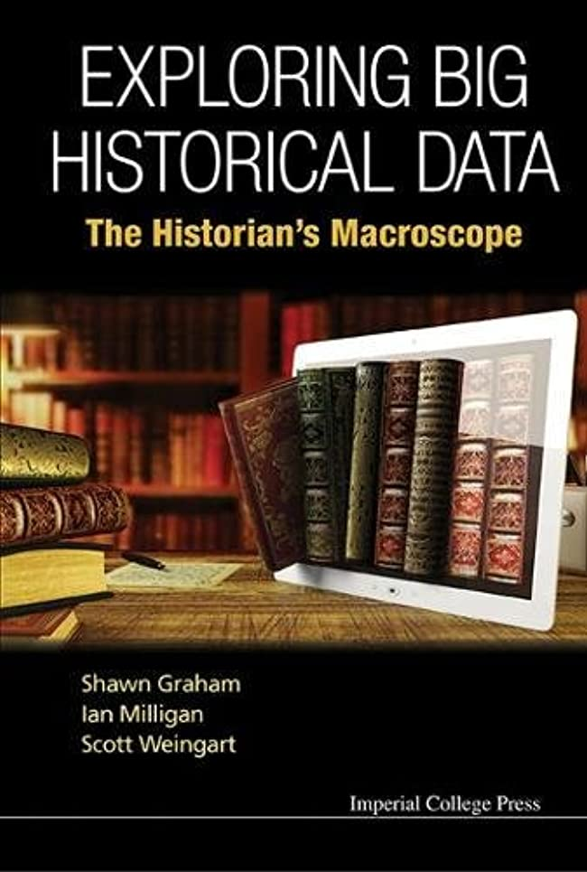 唇カリキュラム悪質なExploring Big Historical Data: The Historian's Macroscope