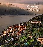 Il Lago di Como visto dal cielo. Ediz. italiana e inglese