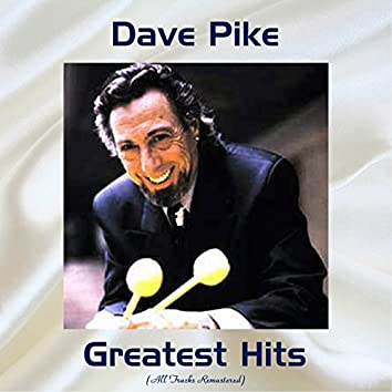 Dave Pike Greatest Hits (Remastered 2017)