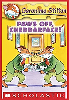 Geronimo Stilton #6: Paws Off, Cheddarface! by [Geronimo Stilton, Larry Keys]