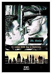 36 Mois: Un Roman BDSM Gay à Falbourg