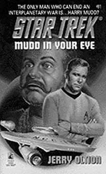 Mudd in Your Eye (Star Trek: The Original Series Book 81) by [Jerry Oltion]