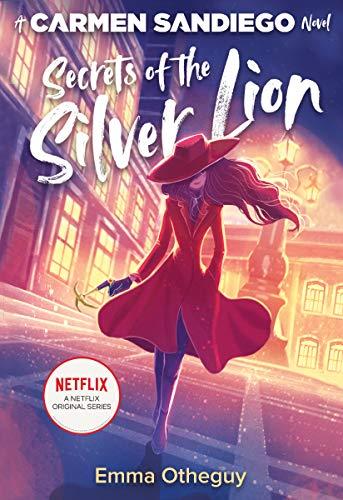 Secrets of the Silver Lion (Carmen Sandiego)