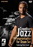 Creative Jazz - Improvisation for Drum Set