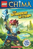 The Warrior Within (Lego Legends of Chima)