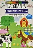 Dibujo con plantillas. La granja (Castellano - A PARTIR DE 3 AÑOS - MANIPULATIVOS (LIBROS PARA TOCAR, JUGAR Y PINTAR), POP-UPS - Otros libros)