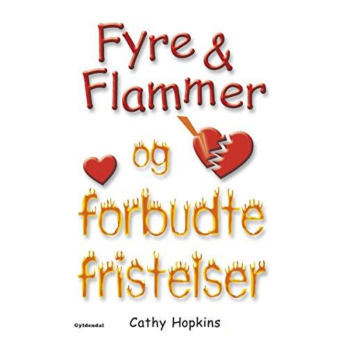 Fyre & Flammer og forbudte fristelser cover art