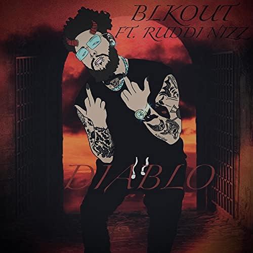 Blkout407 feat. Ruddi Nizz