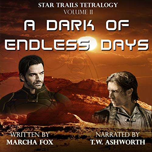A Dark of Endless Days Audiobook By Marcha Fox cover art