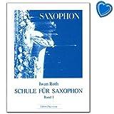 Schule für Saxophon Band 1 von Ivan Roth - Lehrbuch mit bunter herzförmiger...