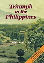 Triumph in the Philippines (United States Army in World War II: The War in the Pacific)