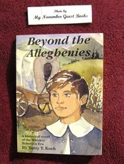 Beyond the Alleghenies