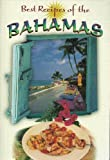 Best Recipes of the Bahamas