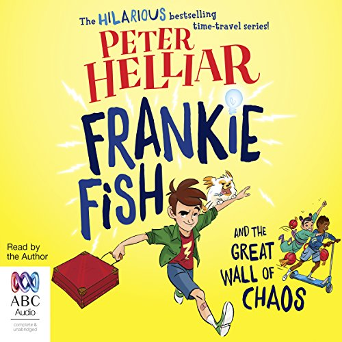 Frankie Fish and the Great Wall of Chaos cover art