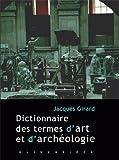 Dictionnaire des termes d'art et d'archéologie
