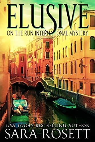Elusive (On The Run International Mysteries Book 1) (English Edition)