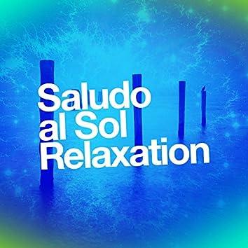 Saludo al Sol Relaxation