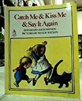 Catch me & kiss me & say it again 0399209484 Book Cover