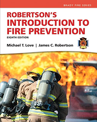 Robertson's Introduction to Fire Prevention (8th Edition) (Brady Fire)