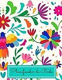 Planificador de Boda: Organizador y Agenda para Novias o Novios para planear todas las actividades previas a la boda tema mexicano otomi bordado 8.5 x 11 in 135 pag