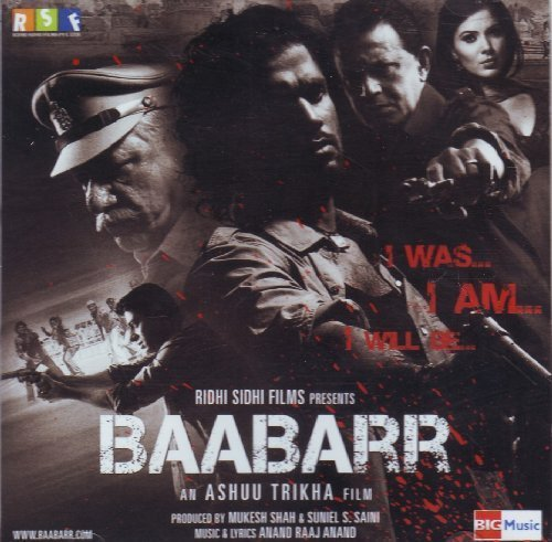 Baabarr (Film Soundtrack / Bollywood Movie Songs / Hindi Music) by Rahul Sharma, Sukhwinder Singh, Sunidhi Chauhan, Raka Mukherji Anand Raj Anand (2009-08-01)