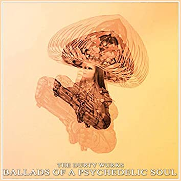 Ballads of a Psychedelic Soul