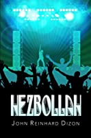 Hezbollah: (The Party) 1770764577 Book Cover