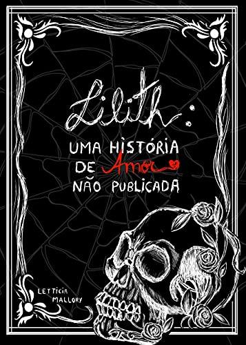 Lilith: Uma História de Amor não publicada