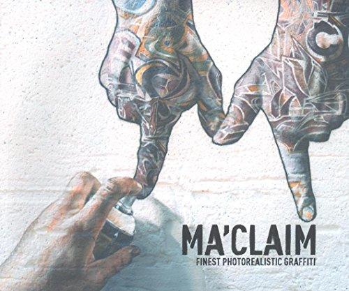 Ma'Claim - The book: Finest photorealistic Graffiti