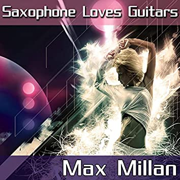 Saxophone Loves Guitars